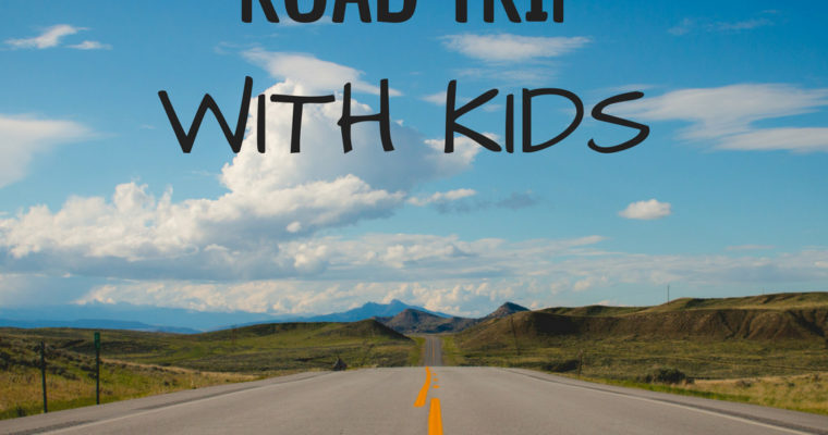 How to Survive a Road Trip With Kids